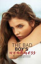 The Bad Boy's Weakness by paperandpen444