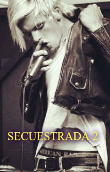 Secuestrada ll. (Secretos)Ross Lynch. /adaptada/ Hot