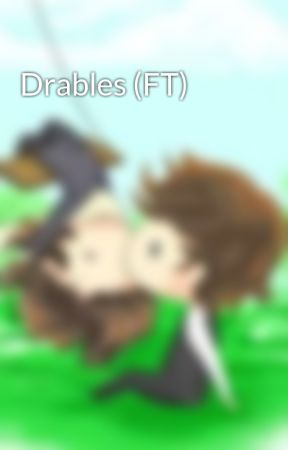 Drables (FT) by fanderoluetgreylu