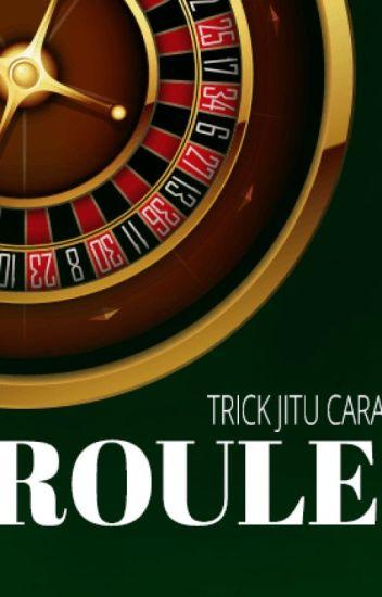 Trick Jitu Cara Menang Main Roulette Online Liga Kembar Wattpad