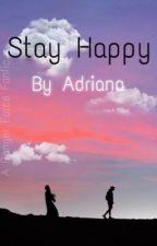 Stay Happy (Danger Force) by Adriana_ak19