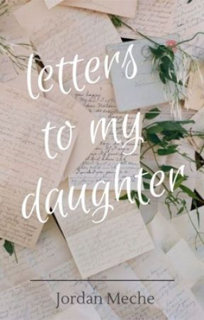 Letters to My Daughter  by booksbyjordan