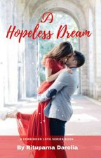 A Hopeless Dream (Forbidden Love Series Book 11) by Zxcvbnm1974