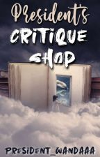 President's Critique Shop by president_wandaaa