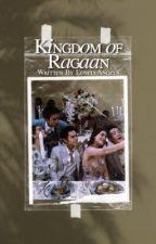 Kingdom of Ragaan  by ThelovelyAngels