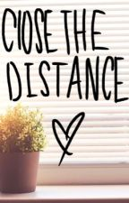 Close the Distance by GeekyGirlNotes