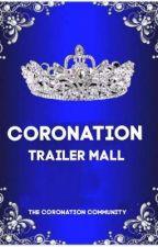 CORONATION TRAILER MALL by TheCoronation2020