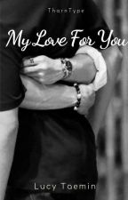My Love For you by iiknowuu