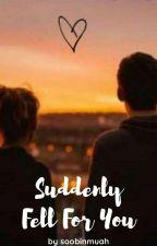 Suddenly Fell For You (Tagalog) by soobinmuah