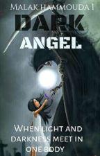 || Dark angel || by MalakHammouda1