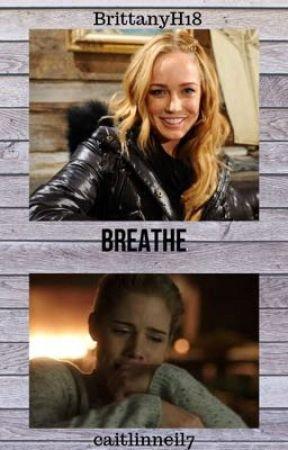 Breathe by caitlinneil7