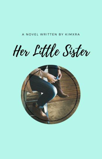 Her little sister ➳ Justin Bieber