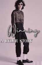 Winning | Byler by milevensbyler