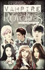 Vampire Royalties (The Bloody Era) by Missemjuuu
