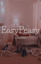 Easy☆Peasy | GIRL GROUP AF by momoverse