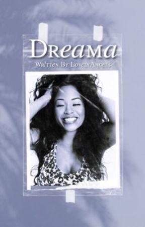 DREAMA by ThelovelyAngels