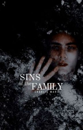 Sins of the Family [Book II] by midnightpainter