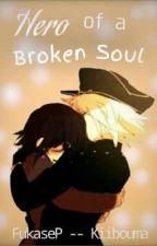 Hero of a Broken Soul ¦¦ FukaseP--Kiibouma by FukaseP