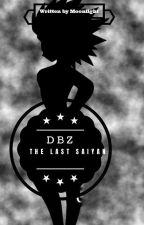 The last Female Saiyan by LordAkihiro