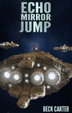 Echo Mirror Jump by Author_Beck_Carter