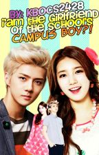 I am the GIRLFRIEND of the School's CAMPUS BOY?! by Kbocs2428