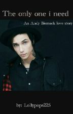 the only one i need- andy biersack love story by lollypops225