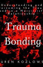 Trauma Bonding [PDF] by Lauren Kozlowski by xydasejo48813