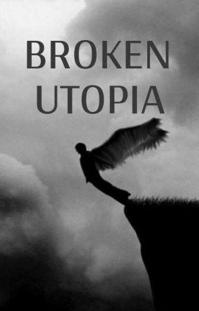 BROKEN UTOPIA -- L. Laufyson by Ilovedemscps11