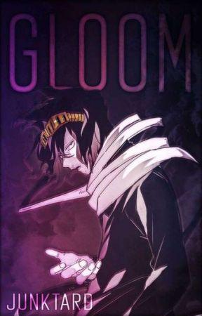 Gloom {Shota Aizawa x Reader} by Junktard