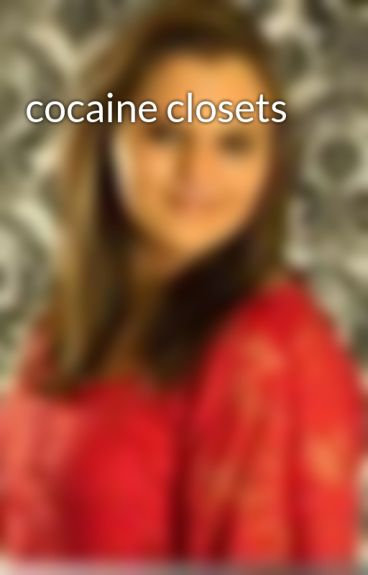 cocaine closets by Lynfalling