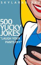 500 Yucky JOKES!  by Skylarks_Sky