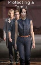 Protecting a Family (Hunger Games Fanfic) by helpmebreathe-