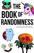 ~The Book of Randomness~ by potatosauceinatree