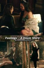 Feelings - A Hosie Story by FandomsInsanity42