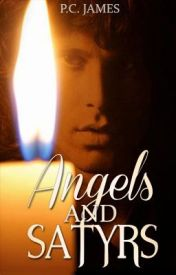 Angels & Satyrs: Poetry Written For & Inspired By Jim Morrison by QueenOfTheHighway