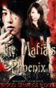 The Mafia's Phoenix (COMPLETED) by iringWP