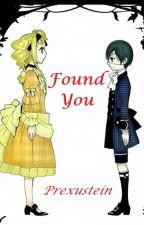 Found You (Kuroshitsuji // Ciel x Lizzy) by prexustein