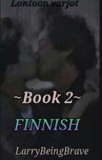 Lontoon varjot - Book 2 - Finnish by LarryBeingBrave