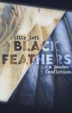Black Feathers • Jander ☐ by l1lly_lofi