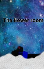 the flower room by kibawolfy13