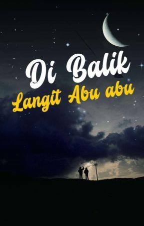 Di Balik Langit Abu-Abu [Colabs] by anandara_my