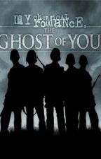 The Ghost Of You by TheForgottenMCRmy