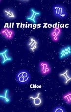All Things Zodiac by WhimsAway