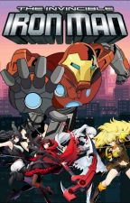 The Invincible Iron Man (Male! Iron Man! Reader x Ruby Rose) by NotGonnaSayMahNaym