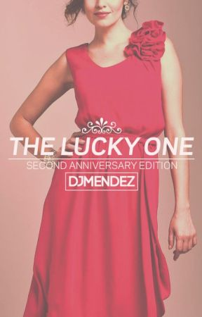 The Lucky One (Second Anniversary Edition) by jlthebespectacled