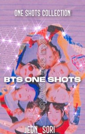 BTS Oneshot Collection by Jeon_Sori