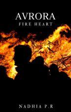 Avrora : Fire Heart by NA_12A