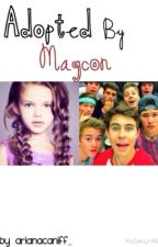 Adopted By Magcon by ArianaCaniff_