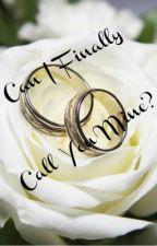 Can I finally call you mine? by YannieVillagomez
