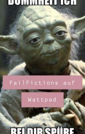 FailFictions auf Wattpad by brooke0404moore